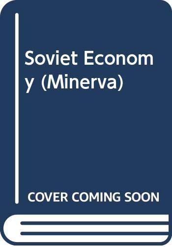 9780043301319: Soviet Economy (Minerva)