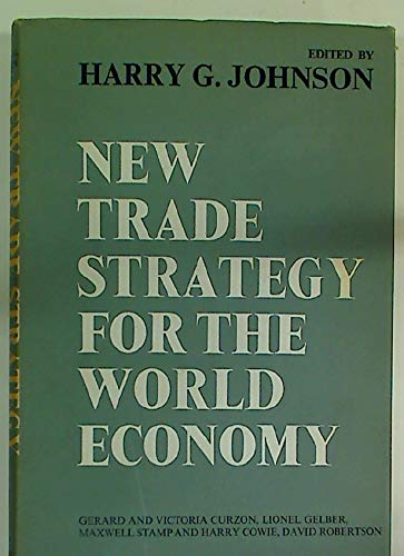 9780043301432: New Trade Strategy for the World Economy