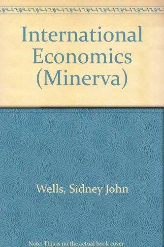 International Economics.: Wells, Sidney