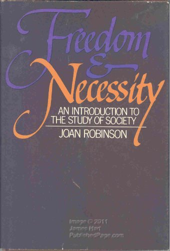 9780043301524: Freedom and Necessity: Introduction to the Study of Society