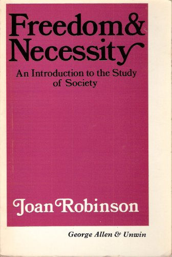 9780043301531: Freedom and Necessity: Introduction to the Study of Society