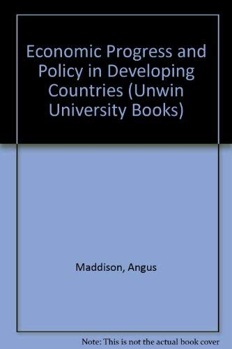 9780043301579: Economic Progress and Policy in Developing Countries