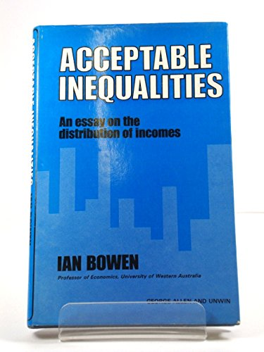 9780043301616: Acceptable Inequalities: An Essay on the Distribution of Incomes