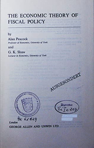 9780043301661: Economic Theory of Fiscal Policy (University York Studies in Economics)