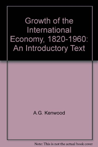 9780043301753: Growth of the International Economy, 1820-1960: An Introductory Text