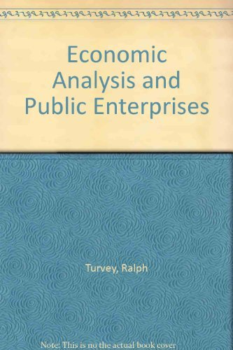 9780043301845: Economic Analysis and Public Enterprises