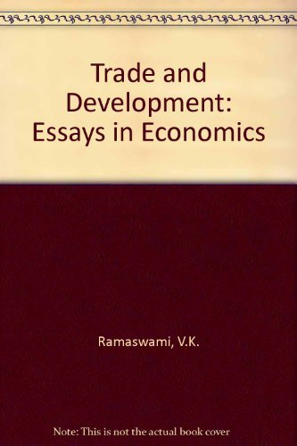 9780043301906: Trade and Development: Essays in Economics