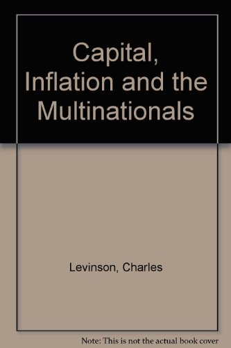 9780043301968: Capital, Inflation and the Multinationals
