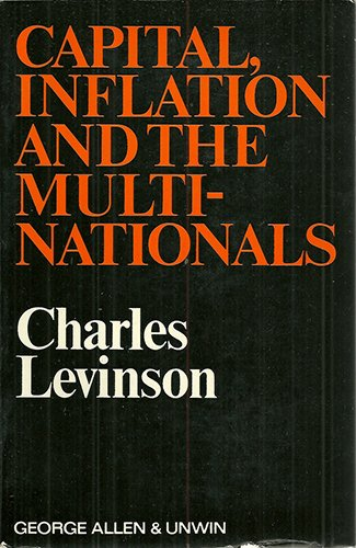 9780043301975: Capital, Inflation and the Multinationals