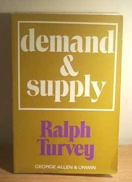 9780043301999: Demand and Supply
