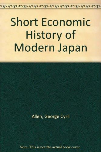9780043302026: Short Economic History of Modern Japan
