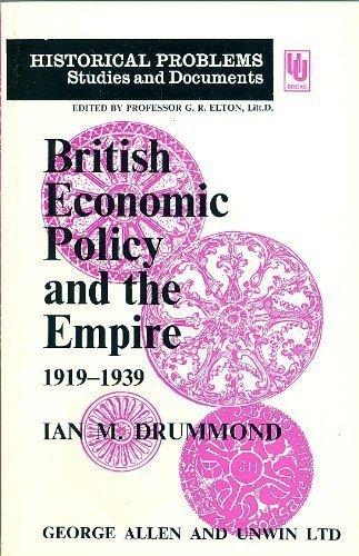 9780043302095: British Economic Policy and the Empire, 1919-39 (Unwin University Books)