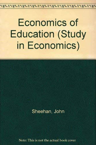 9780043302385: Economics of Education (Study in Economics)