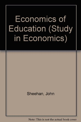 9780043302392: Economics of Education (Study in Economics)