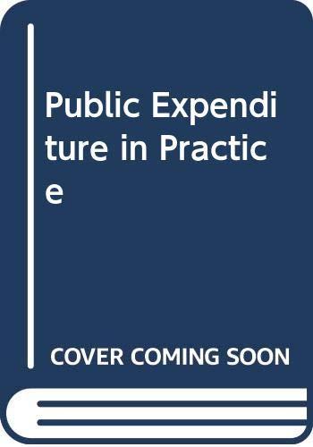 9780043302583: Public Expenditure in Practice
