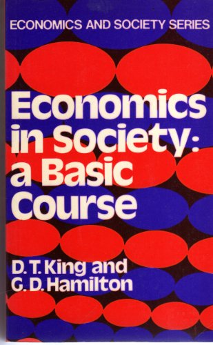 9780043302620: Economics in Society: A Basic Course (Economics and society series ; no. 1)