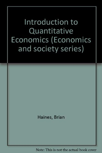 9780043302859: Introduction to Quantitative Economics