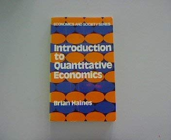 9780043302866: Introduction to Quantitative Economics