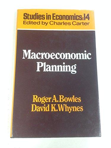 9780043302941: Macroeconomic Planning: Studies in Economics : 14 (Study in Economics)