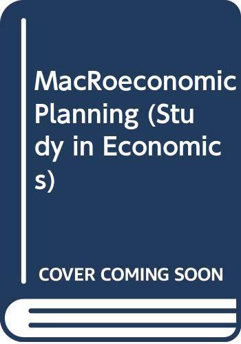 9780043302958: MacRoeconomic Planning (Study in Economics)