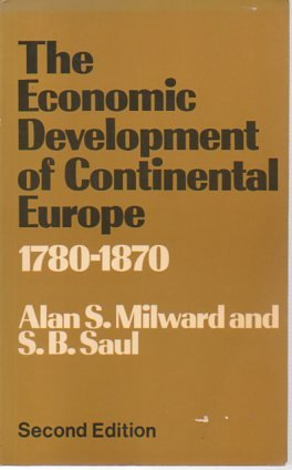 9780043302996: Economic Development of Continental Europe, 1780-1870
