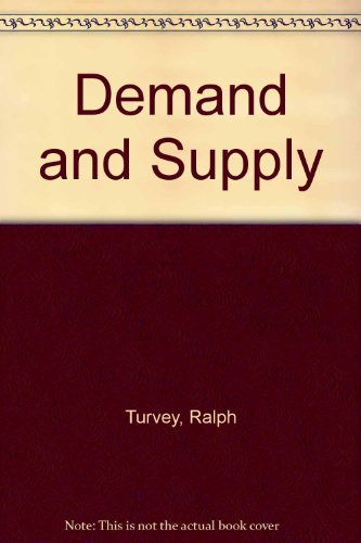 9780043303030: Demand and Supply