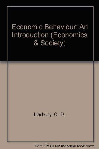 9780043303054: Economic Behavior: An Introduction (Economics and Society Series)