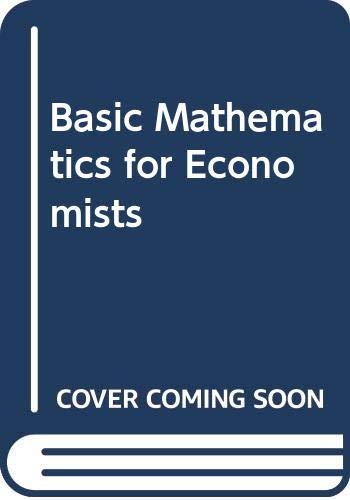 9780043303092: Basic Mathematics for Economists