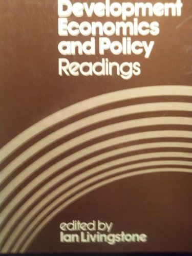 9780043303108: Development Economics and Policy: Readings