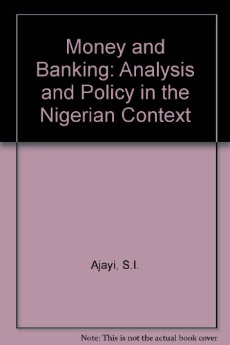 9780043303184: Money and Banking: Analysis and Policy in the Nigerian Context