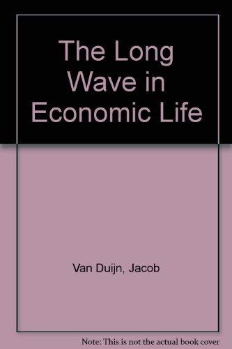 9780043303306: The Long Wave in Economic Life