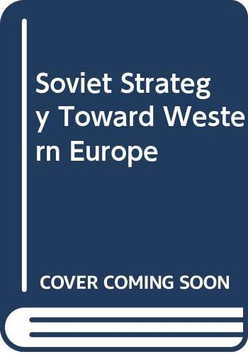 9780043303375: Soviet Strategy Toward Western Europe