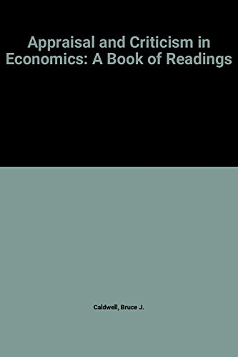 9780043303436: Appraisal and Criticism in Economics: A Book of Readings