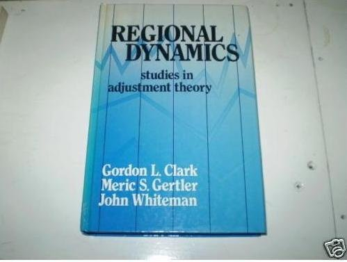 9780043303535: Regional Dynamics: Studies in Adjustment Theory