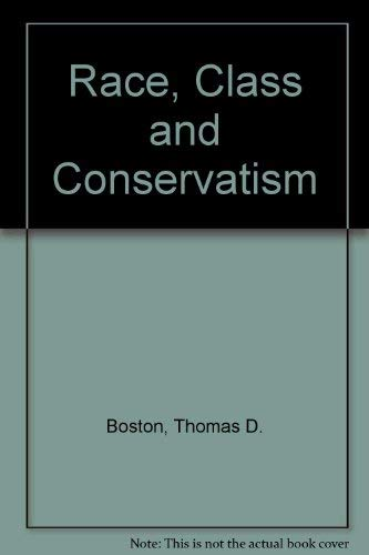 9780043303689: Race, Class and Conservatism