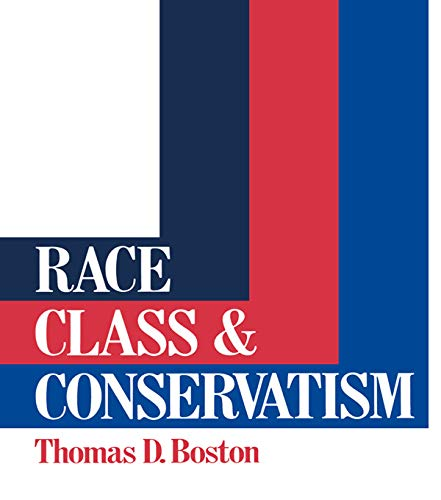 9780043303696: Race, Class and Conservatism