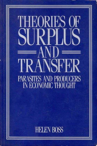 9780043303726: Theories of Surplus and Transfer: Parasites and Producers in Economic Thought