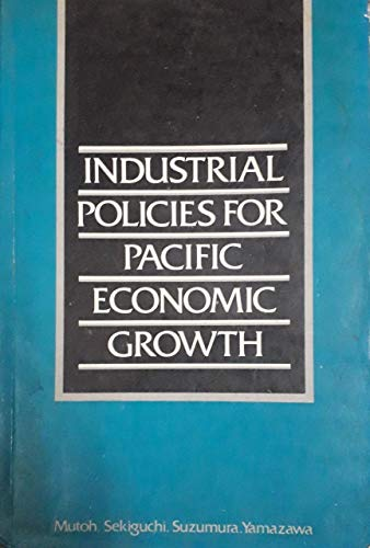 9780043303801: Industrial Policies for Pacific Economic Growth