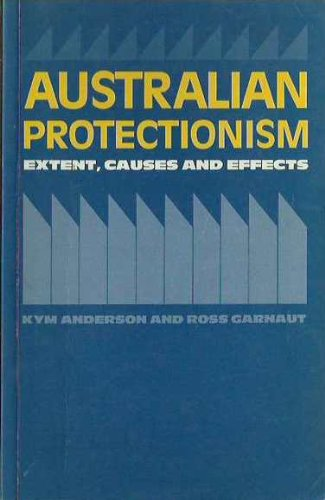 9780043303832: Australian Protectionism: Extent, Causes and Effects