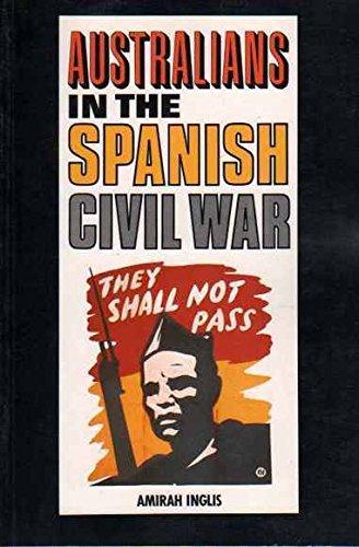 9780043303870: Australians in the Spanish Civil War