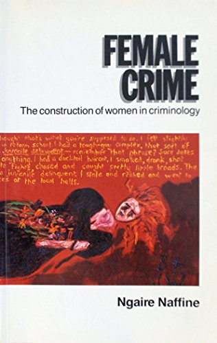 9780043303931: Female Crime: The Construction of Women in Criminology