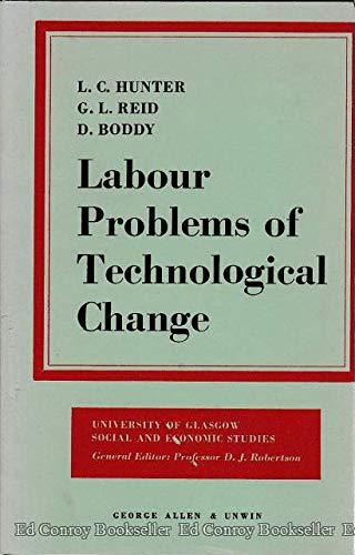 9780043310458: Labour Problems of Technological Change (Glasgow University Society & Economic Study)