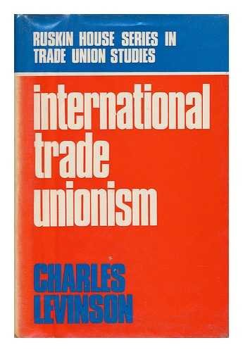 9780043310496: International Trade Unionism (Ruskin House Series in Trade Union Studies)