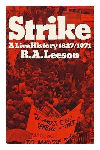 9780043310533: Strike: A Live History, 1887-1971