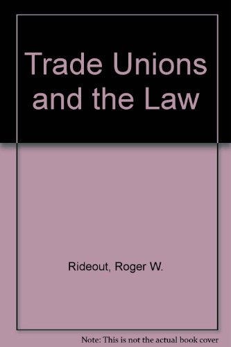 9780043310557: Trade Unions and the Law (Ruskin House series in trade union studies, 2)