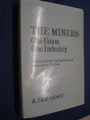 9780043310748: Miners: One Union, One Industry Hb