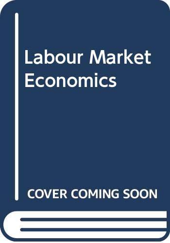 9780043310830: Labour Market Economics