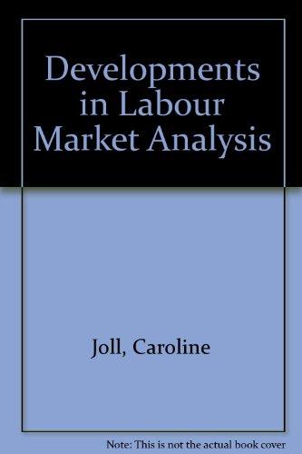 9780043310892: Developments in Labour Market Analysis