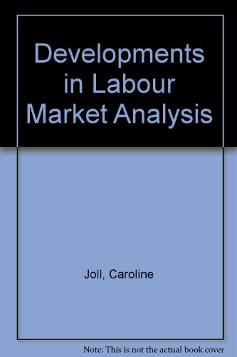 9780043310908: Developments in Labour Market Analysis