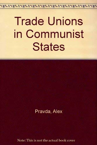 9780043311080: Trade Unions in Communist States